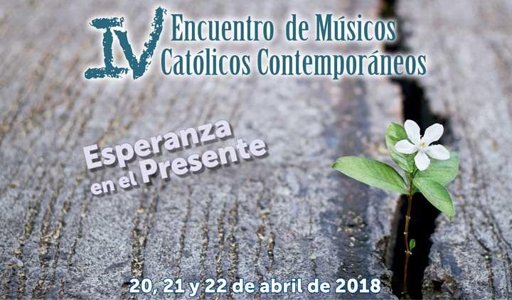 IV Encuentro de Músicos Católicos Contemporáneos